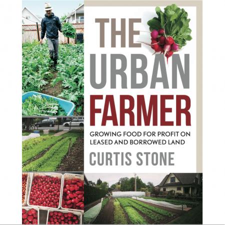 The Urban Farmer U2013 Paperback (Canadian Edition)